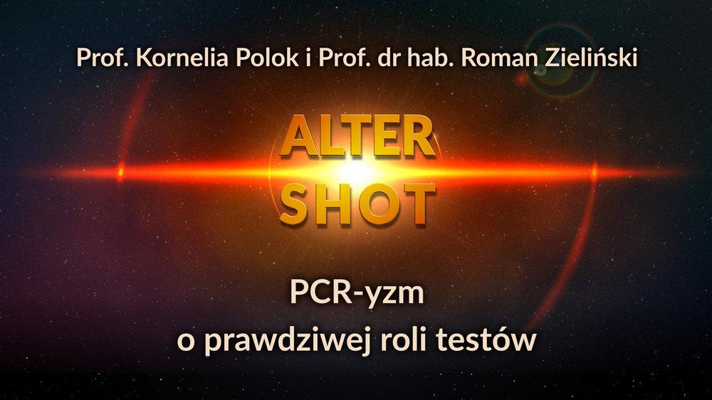 PCR-yzm - O prawdziwej roli testów - Prof. Kornelia Polok i Prof. dr hab. Roman Zieliński